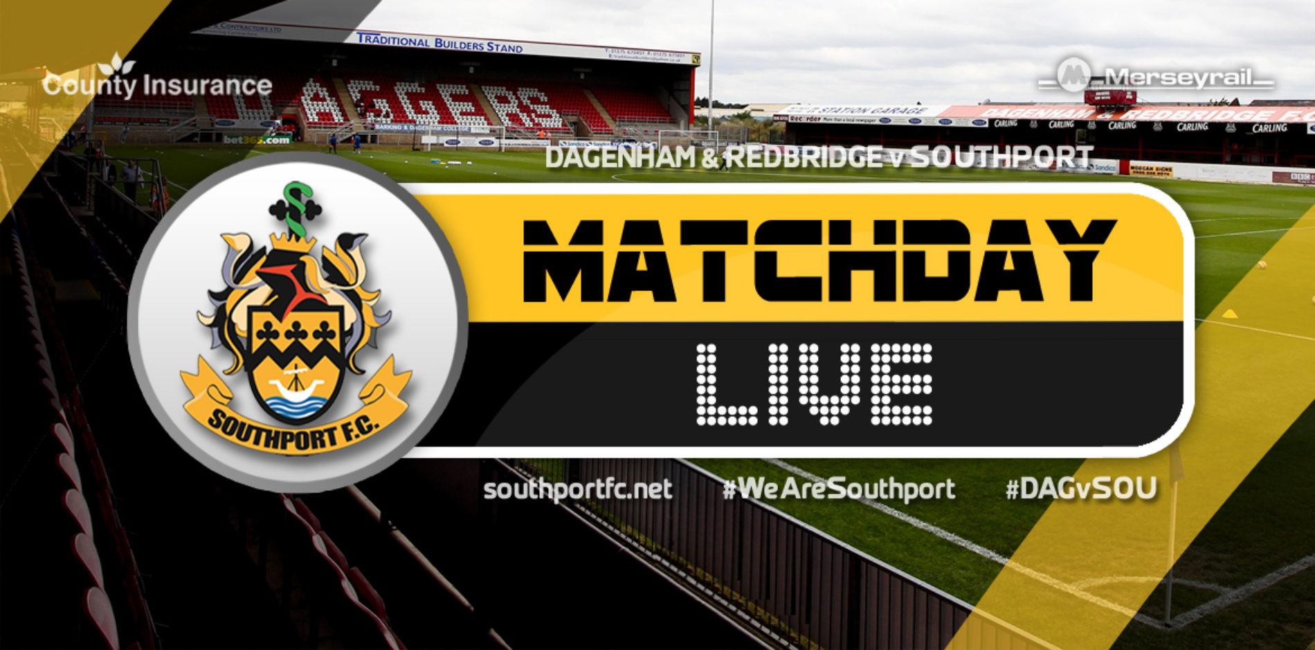 MATCHDAY LIVE | Dagenham & Redbridge 3 – 0 Southport