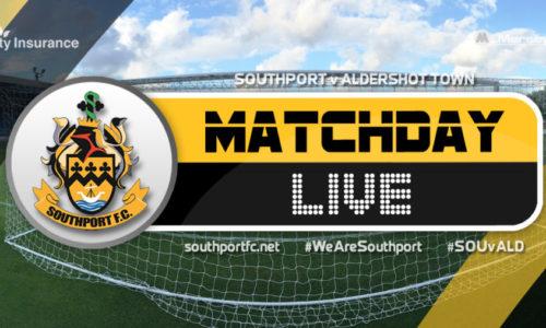 MATCHDAY LIVE | Southport V Aldershot Town