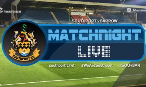 MATCHDAY LIVE | Southport V Barrow