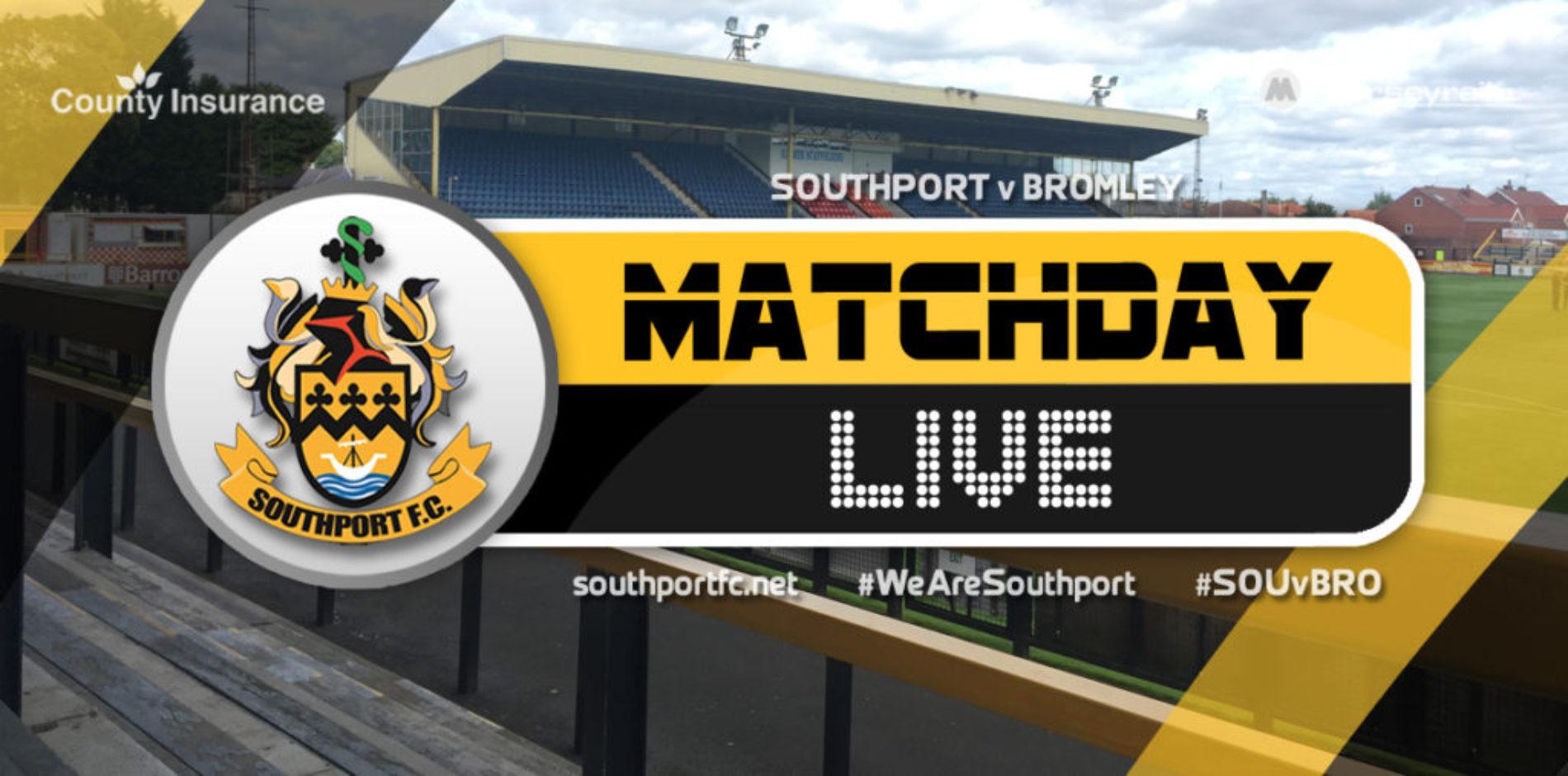 MATCHDAY LIVE | Southport V Bromley