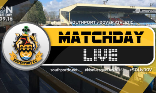 MATCHDAY LIVE | Southport V Dover Athletic