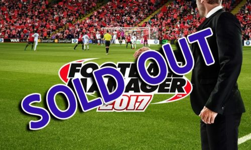 Football Manager 2017 Sold Out