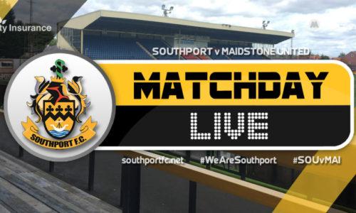 MATCHDAY LIVE | Southport V Maidstone United