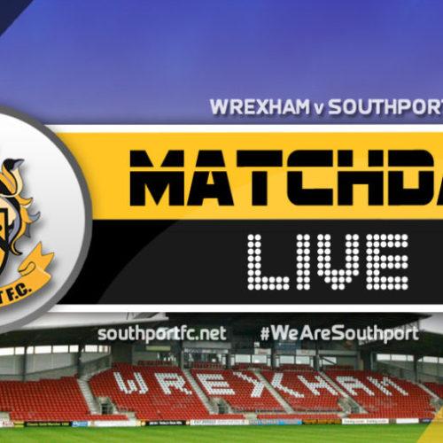 MATCHDAY LIVE | Wrexham V Southport