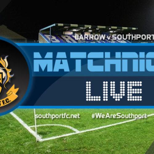 MATCHDAY LIVE | Barrow V Southport