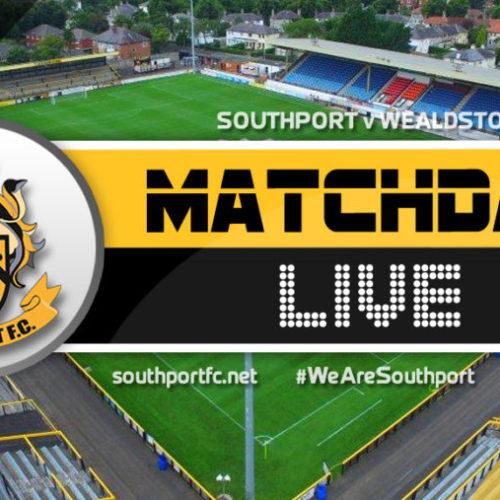 MATCHDAY LIVE   Southport V Wealdstone