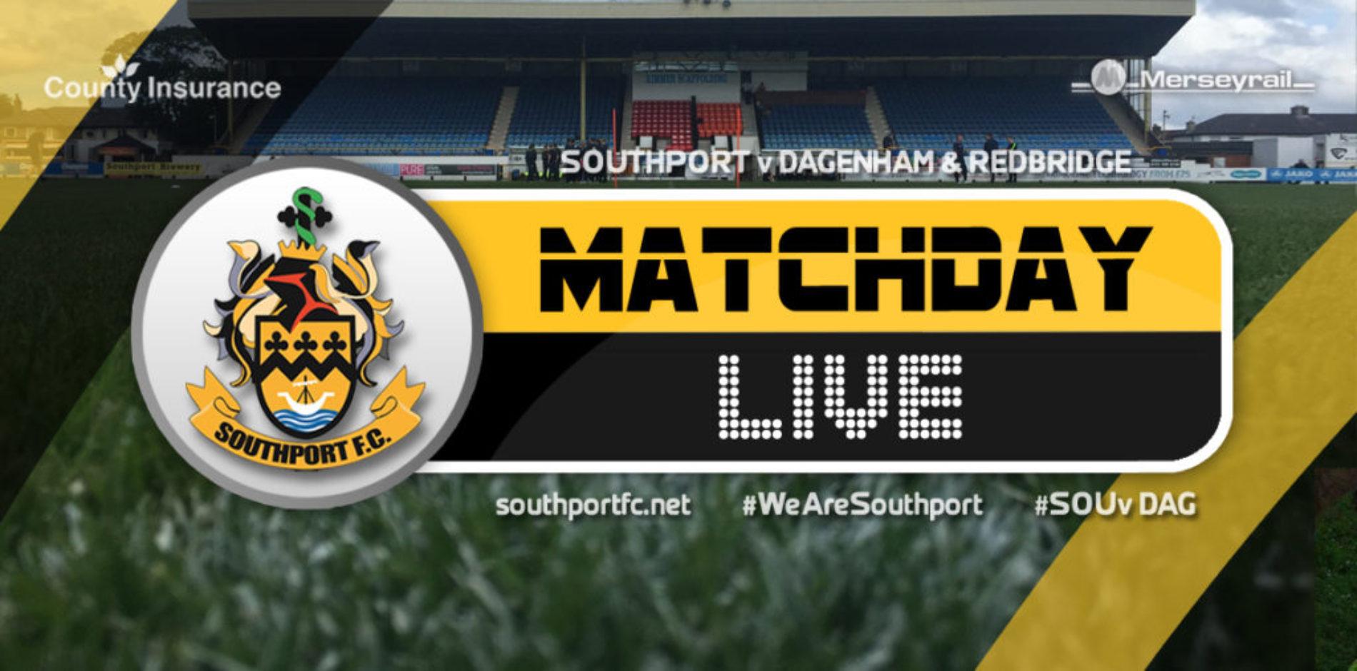MATCHDAY LIVE | Southport V Dagenham & Redbridge