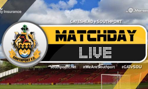 MATCHDAY LIVE | Gateshead V Southport
