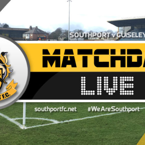 MATCHDAY LIVE | Southport V Guiseley
