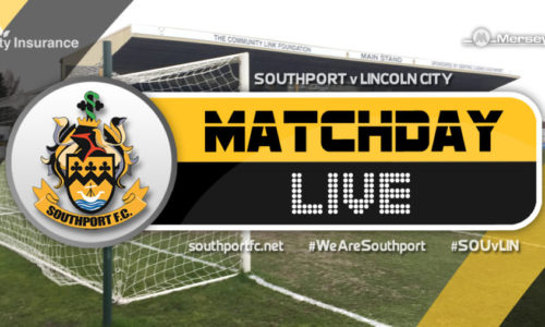 MATCHDAY LIVE | Southport V Lincoln City