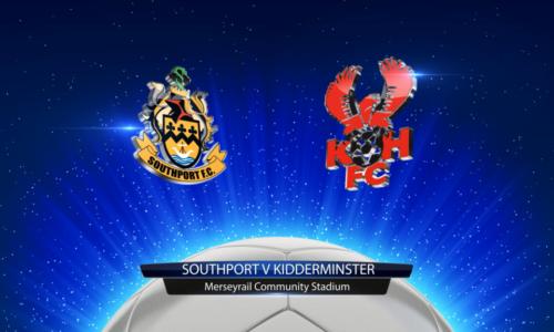 HIGHLIGHTS   Southport 0-3 Kidderminster Harriers