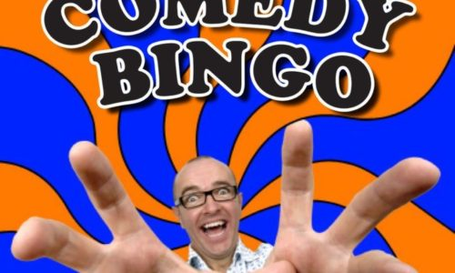 Comedy Bingo Night Is Close To….. A Full House