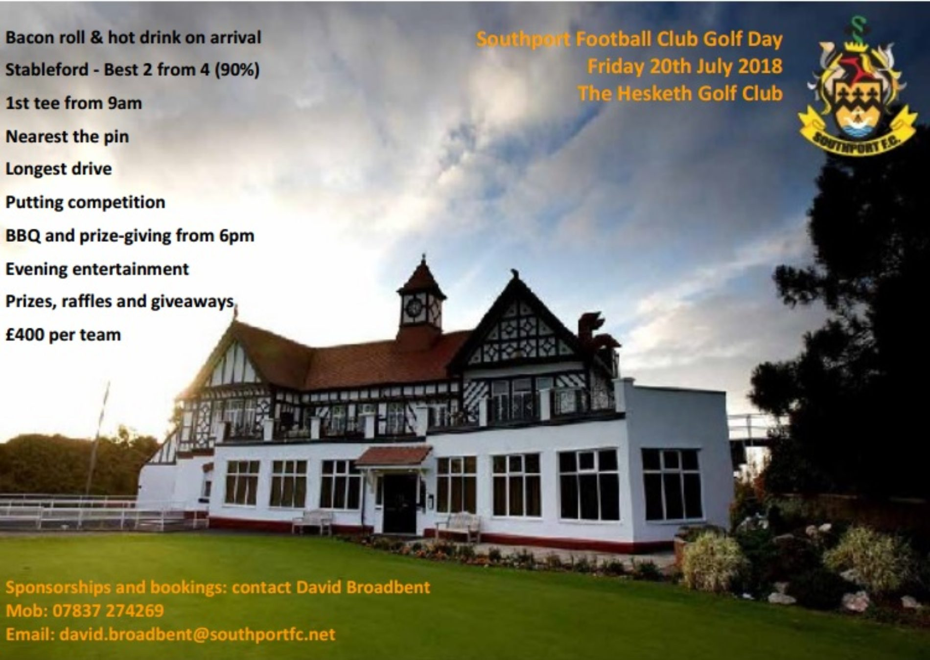 Packages are available for the Southport FC Golf Day at the Hesketh Golf Club on Friday July 20.    It promises to be a brilliant day with the first tee from 9am and the day culminating in a BBQ and prizegiving from 6pm with evening entertainment.    Players will receive a bacon roll and hot drink...