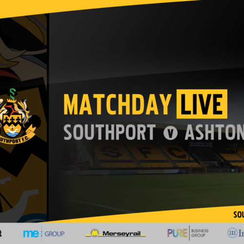 MATCHDAY LIVE | Southport v Ashton United