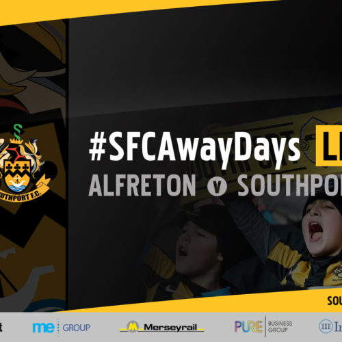 #SFCAwayDays LIVE | Alfreton Town v Southport