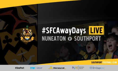 #SFCAwayDays LIVE | Nuneaton Borough v Southport
