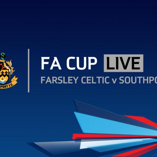 FA CUP LIVE | Farsley Celtic v Southport