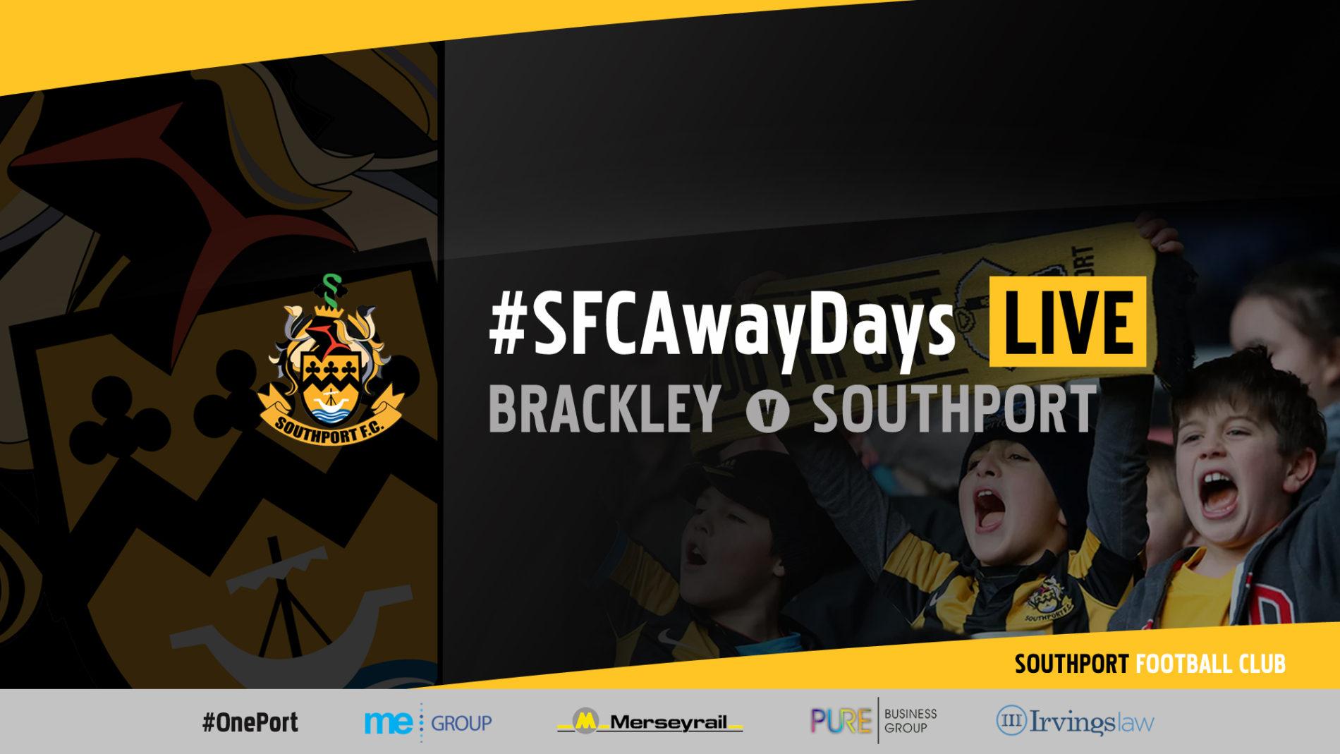 #SFCAwayDays LIVE | Brackley Town v Southport