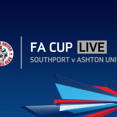 FA CUP LIVE | Southport v Ashton United