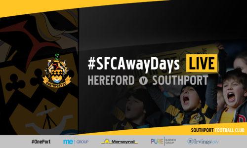 #SFCAwayDays LIVE | Hereford v Southport