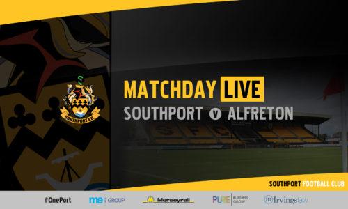 MATCHDAY LIVE | Southport v Alfreton Town