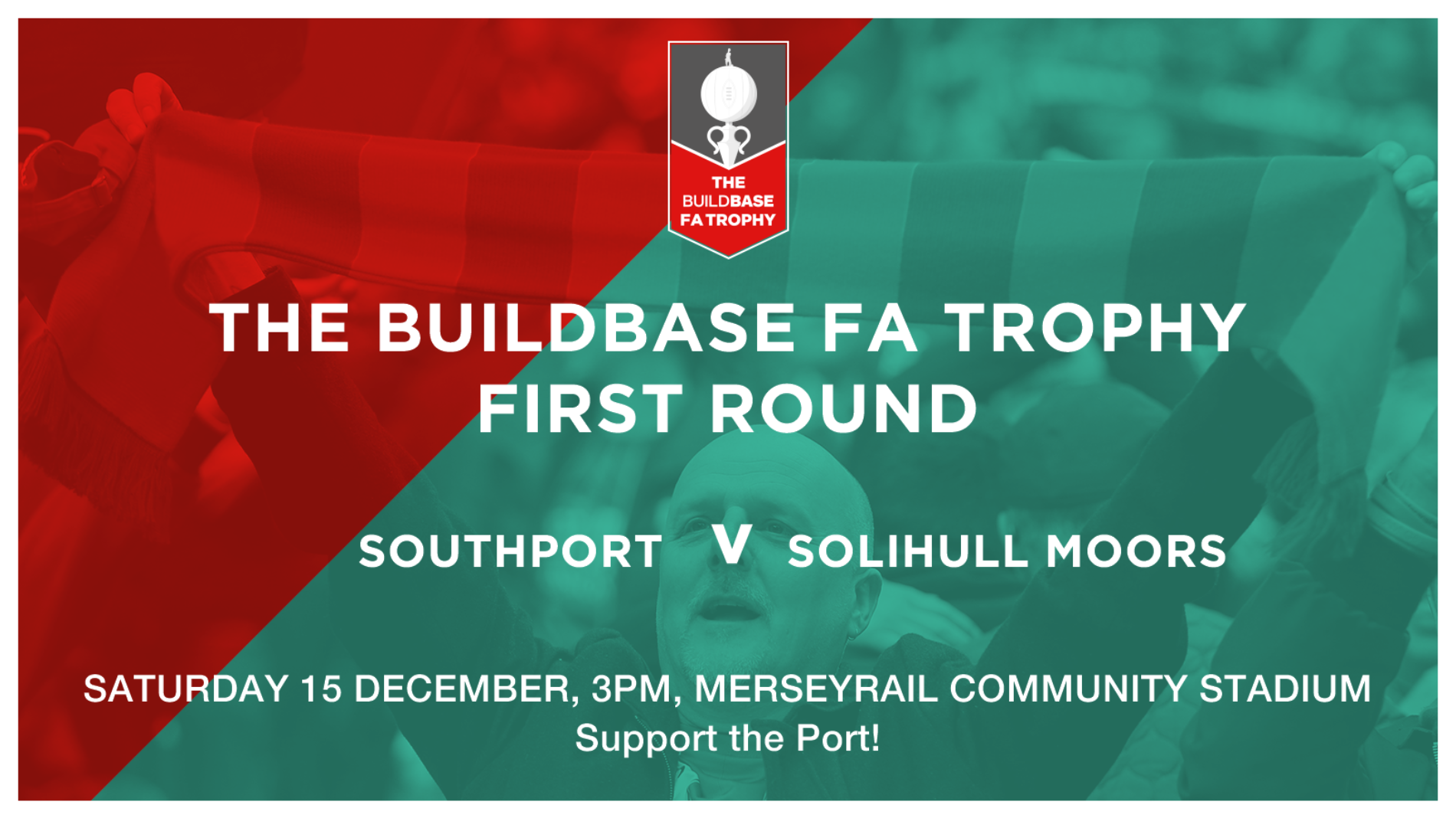 On Saturday 15 December, Southport FC host higher league opposition Solihull Moors in the Buildbase FA Trophy First Round, 3pm kick-off.    Ahead of what is a big couple of days for the club, weÂ'd like to encourage supporters to get to the Merseyrail Community Stadium early to enjoy the following...