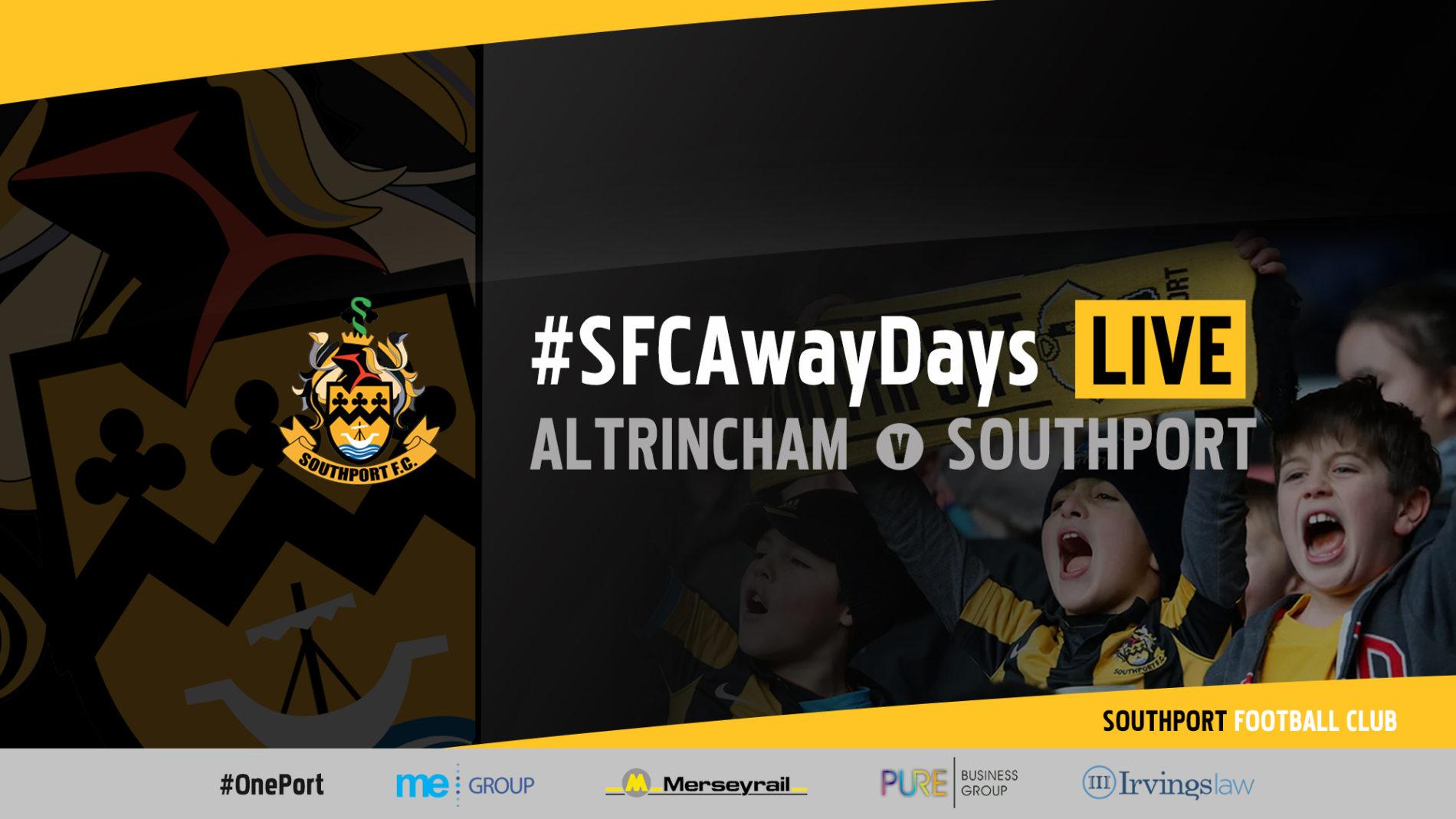 #SFCAwayDays LIVE | Altrincham v Southport