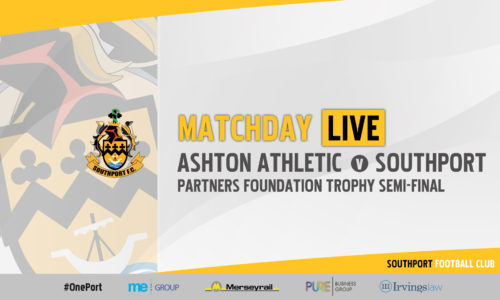 MATCHDAY LIVE | Ashton Athletic vs Southport – Challenge Trophy Semi Final
