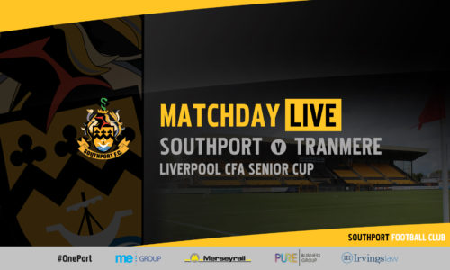 MATCHDAY LIVE | Southport v Tranmere Rovers – Liverpool Senior Cup Quarter-Final