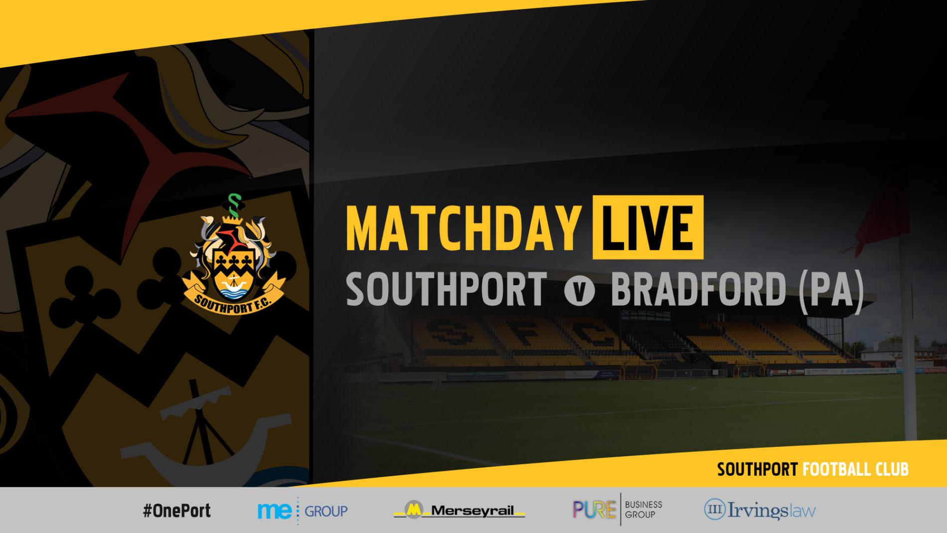 MATCHDAY LIVE | Southport vs Bradford PA