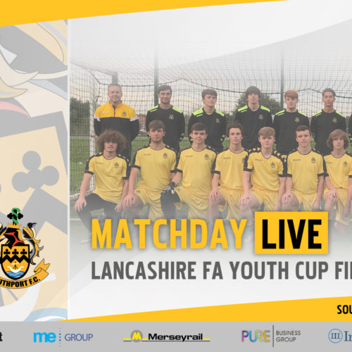 MATCHDAY LIVE | Southport v AFC Fylde – Lancs FA Youth Cup Final