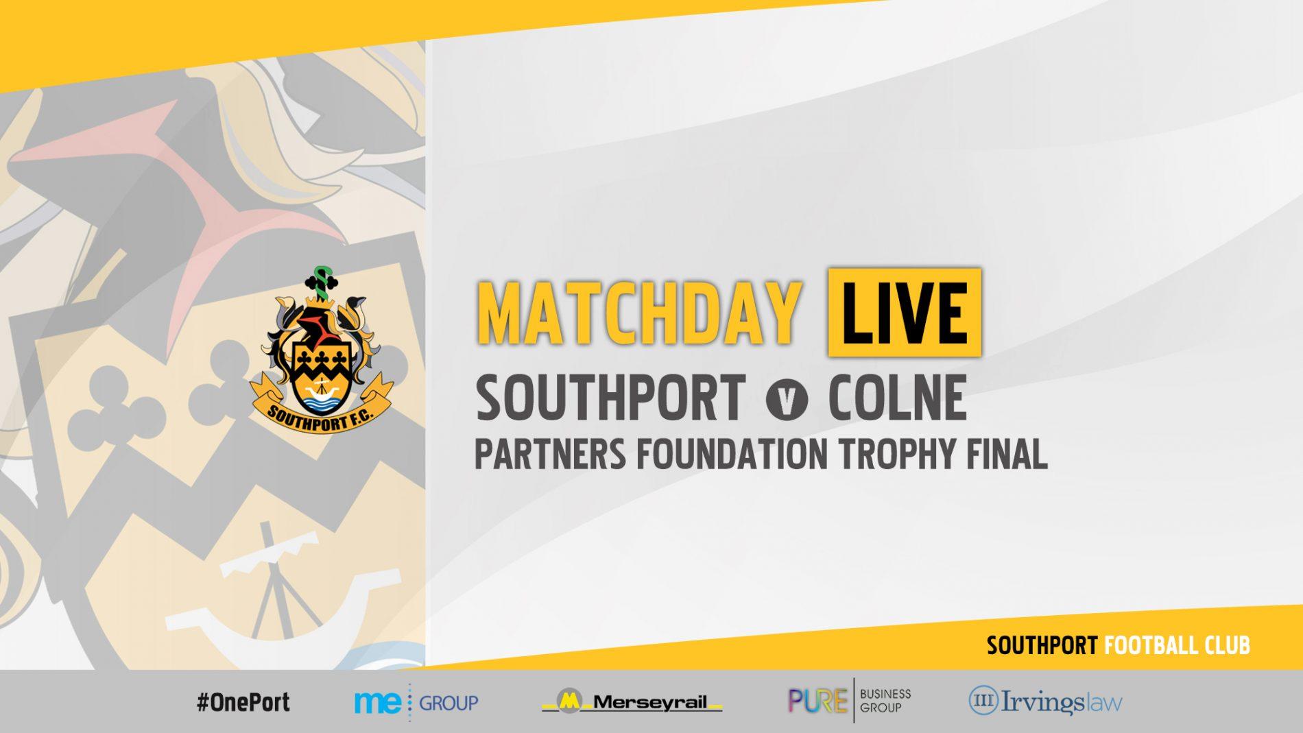 MATCHDAY LIVE | Southport v Colne – LFA Challenge Trophy Final