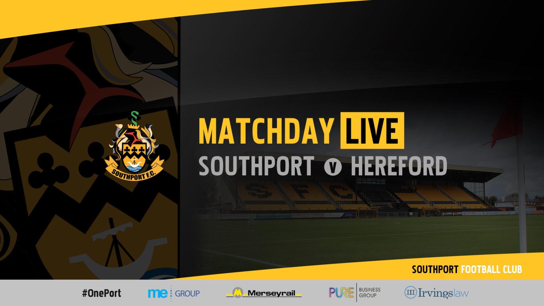MATCHDAY LIVE | Southport v Hereford