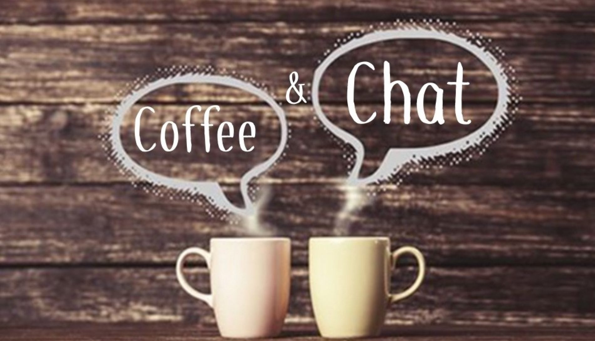 COMMUNITY   Coffee & Chat