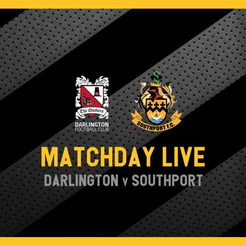 MATCHDAY LIVE | Darlington v Southport