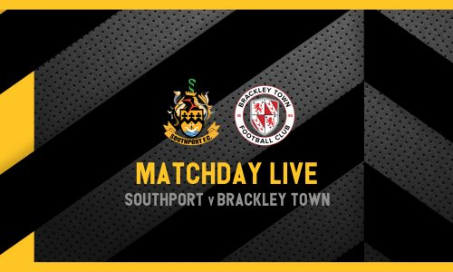 MATCHDAY LIVE | Southport v Brackley Town
