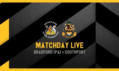 MATCHDAY LIVE | Bradford PA v Southport