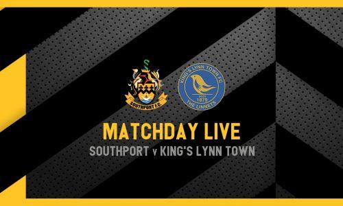 MATCHDAY LIVE | Southport v King's Lynn Town
