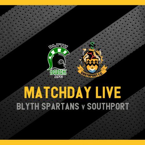 MATCHDAY LIVE | Blyth Spartans v Southport